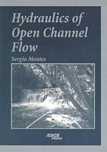9780784403570: Hydraulics of Open Channel Flow