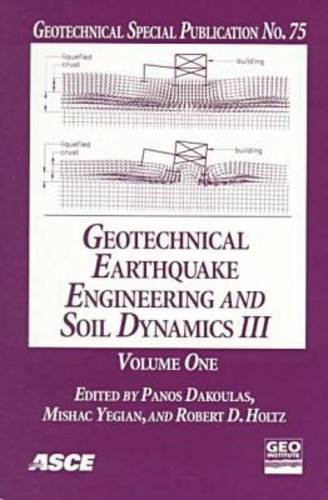 9780784403617: Geotechnical Earthquake Engineering and Soil Dynamics III: Proceedings of a Specialty Conference August 3-6, 1998 University of Washington Seattle, ... Special Publication Volumes 1 & 2