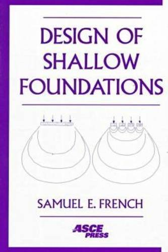 Design of Shallow Foundations: French, Samuel
