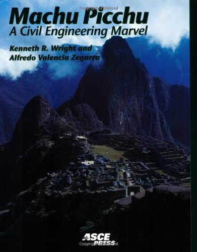9780784404447: Machu Picchu: A Civil Engineering Marvel