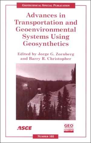 9780784405154: Advances in Transportation and Geoenvironmental Systems Using Geosynthetics: Proceedings of Sessions of Geo-Denver 2000 : August 5-8, 2000, Denver, Colorado (Geotechnical Special Publication)