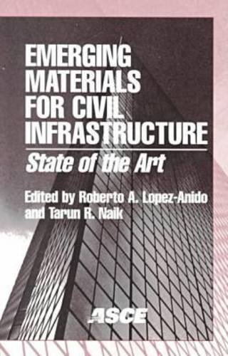 9780784405383: Emerging Materials for Civil Infrastructure: State of the Art