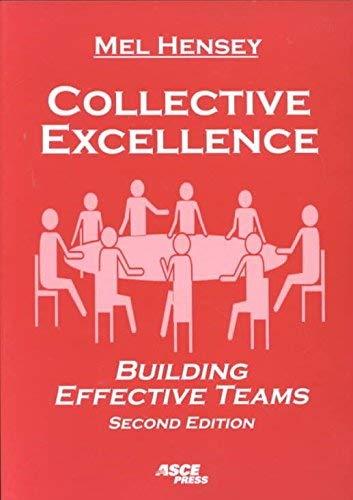 9780784405468: Collective Excellence: Building Effective Teams