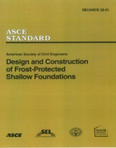 9780784405642: Design and Construction of Frost-Protected Shallow Foundations