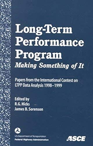 9780784405703: Long-Term Performance Program: Making Something of It : Papers from the International Contest on Ltpp Data Analysis 1998-1999