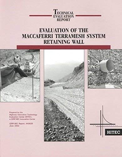 9780784406267: Evaluation of the Maccaferri Terramesh System Retaining Wall (Technical Evaluation Report)
