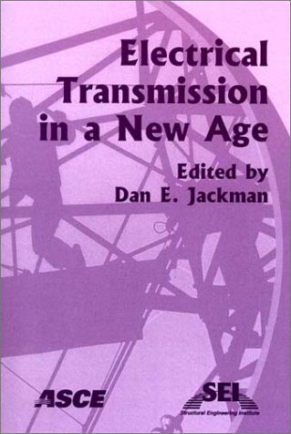 9780784406427: Electrical Transmission in a New Age: Proceedings of the Conference, September 9-September 12, 2002, Omaha, Nebraska