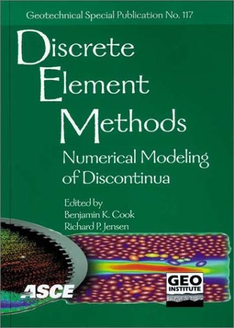9780784406472: Discrete Element Methods: Numerical Modeling of Discontinua : Proceedings of the Third International Conference September 23-25, 2002, Santa Fe, New ... (Geotechnical Special Publication Number 117)