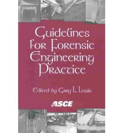 Guidelines for Forensic Engineering Practice: Technical Council on