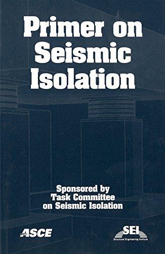 9780784407516: Primer On Seismic Isolation