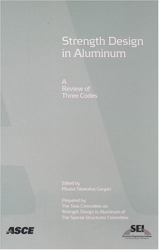 9780784407677: Strength Design in Aluminum: A Review of Three Codes