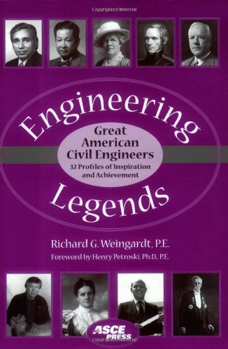 9780784408018: Engineering Legends: Great American Civil Engineers: (32 Profiles of Inspiration and Achievement) (Asce Press)