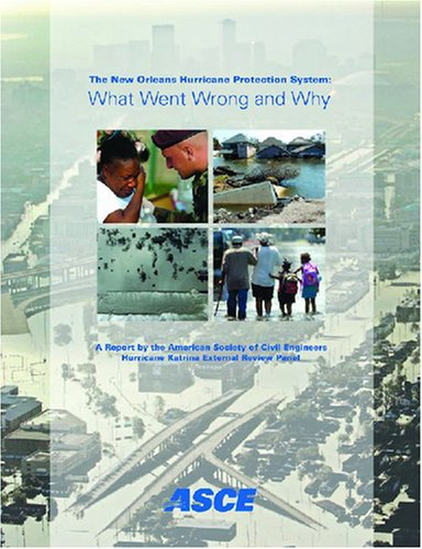 The New Orleans Hurricane Protection System: What: Andersen, Christine F./