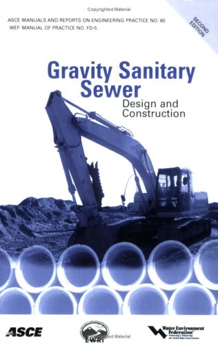 9780784409008: Gravity Sanitary Sewer Design and Construction: Manual of Practice 60 (Asce Manual and Reports on Engineering Practice)