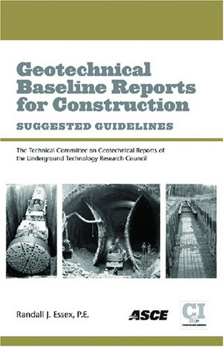 9780784409305: Geotechnical Baseline Reports for Construction: Suggested Guidelines