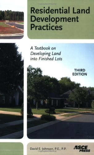 9780784409671: Residential Land Development Practices: A Textbook on Developing Land into Finished Lots.