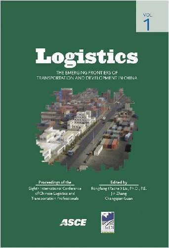 Logistics: The Emerging Frontiers of Transportation and Development in China (NACOTA 2008) (...