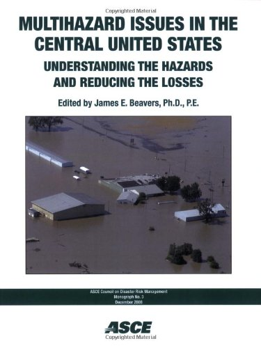 9780784410158: Multihazard Issues in the Central United States: Understanding the Hazards and Reducing the Losses (Asce Council on Disaster Risk Management Monograph)