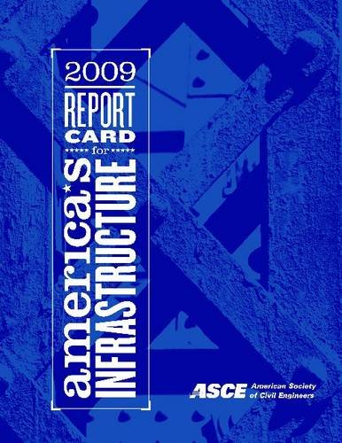 9780784410370: Report Card for America's Infrastructure 2009