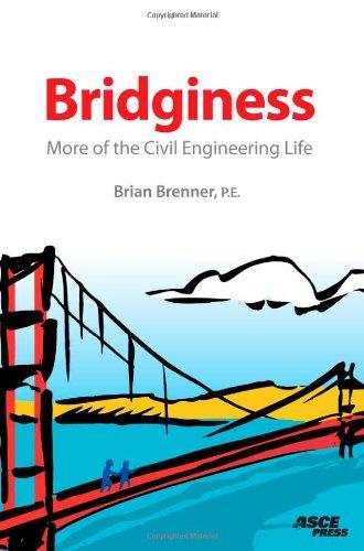 9780784410400: Bridginess: More of the Civil Engineering Life