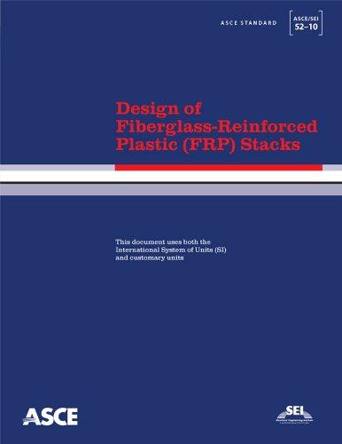 Design of fiberglass-reinforced plastic (FRP) stacks: Asce And Sei 52-10.