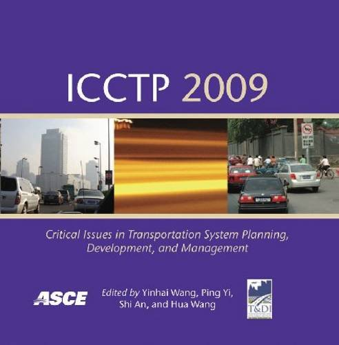 9780784410646: ICCTP 2009: Critical Issues in Transportation System Planning, Development, and Management