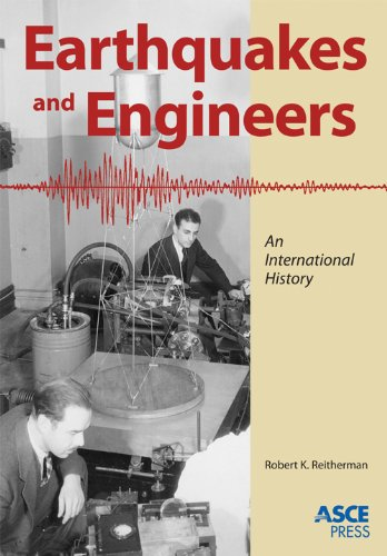 9780784410714: Earthquakes and Engineers: An International History