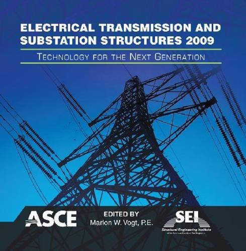 9780784410776: Electrical Transmission and Substation Structures 2009: Technology for the Next Generation