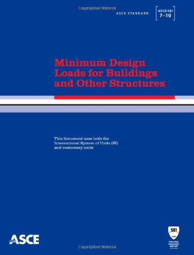 9780784410851: Minimum Design Loads for Buildings and Other Structures, ASCE 7-10