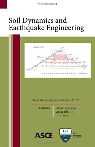 9780784411025: Soil Dynamics and Earthquake Engineering, Geotechnical Special Publication No. 201