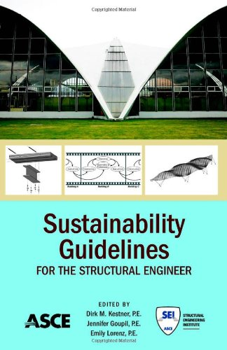 9780784411193: Sustainability Guidelines for the Structural Engineer