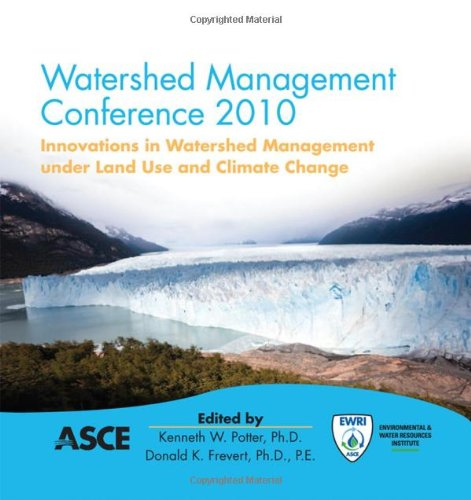 9780784411438: Watershed Management 2010: Innovations in Watershed Management under Land Use and Climate Change