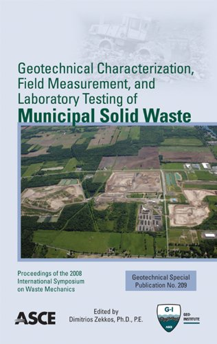 9780784411469: Geotechnical Characterization, Field Measurement, and Laboratory Testing of Municipal Solid Waste (Geotechnical Special Publication 209)