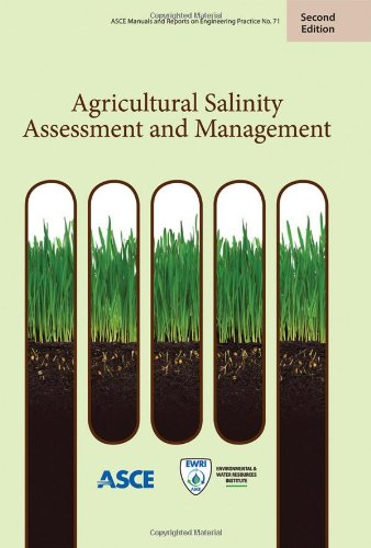 9780784411698: Agricultural Salinity Assessment and Management (Asce Manual and Reports on Engineering Practice)