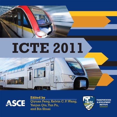ICTE 2011: International Conference on Transportation Engineering