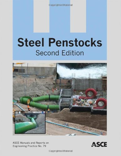 9780784412169: Steel Penstocks: 79 (Asce Manual and Reports on Engineering Practice)