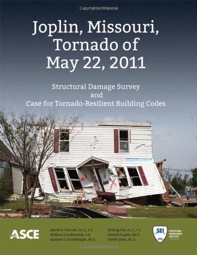 9780784412503: Joplin, Missouri, Tornado of May 22, 2011: Structural Damage Survey and Case for Tornado-Resilient Building Codes