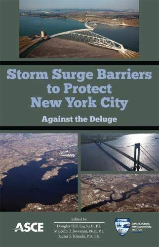 9780784412527: Storm Surge Barriers to Protect New York City: Against the Deluge