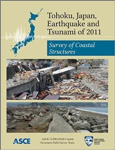 9780784412695: Tohoku, Japan, Earthquake and Tsunami of 2011: Survey of Coastal Structures