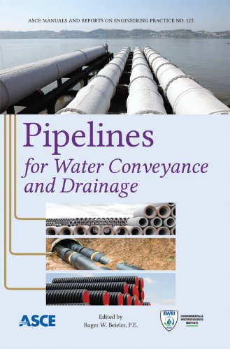 9780784412749: Pipelines for Water Conveyance and Drainage (Manual of Practice 125) (Asce Manual and Reports on Engineering Practice)