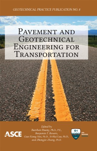 9780784412817: Pavement and Geotechnical Engineering for Transportation (Geotechnical Practice Publication 8)