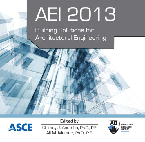 AEI 2013: Building Solutions for Architectural Engineering