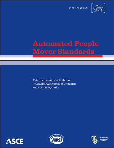 9780784412985: Automated People Mover Standards (Standards ANSI/ASCE/T&DI 21-13) (American Society of Civil Engineers)