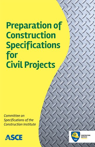 9780784413043: Preparation of Construction Specifications for Civil Projects