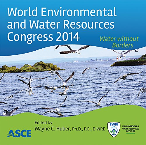 World Environment and Water Resources Congress 2014: Water Without Borders
