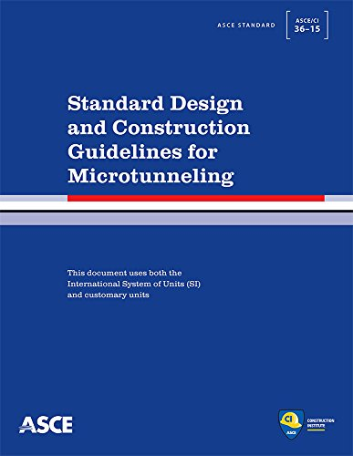 9780784413630: Standard Design and Construction Guidelines for Microtunneling: Standard ASCE/CI 36-15