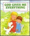9780784700853: God Gives Me Everything: Psalm 23 for Children