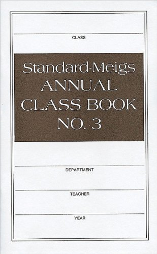 9780784700891: Standard-Meigs Annual Class Book Number 3 (Record Books)