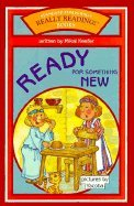 Ready for Something New (Really Reading! Books) (0784700974) by Keefer, Mikal