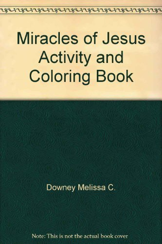 9780784701416: Miracles of Jesus Activity and Coloring Book